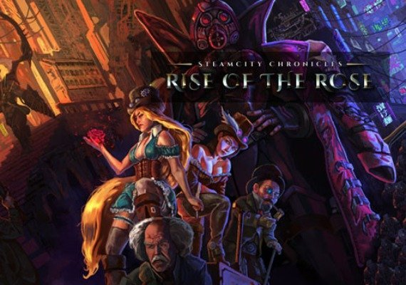 SteamCity Chronicles: Rise Of The Rose